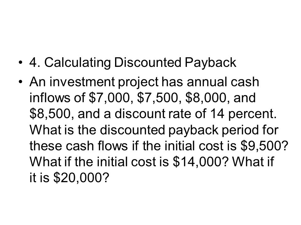 4. Calculating Discounted Payback