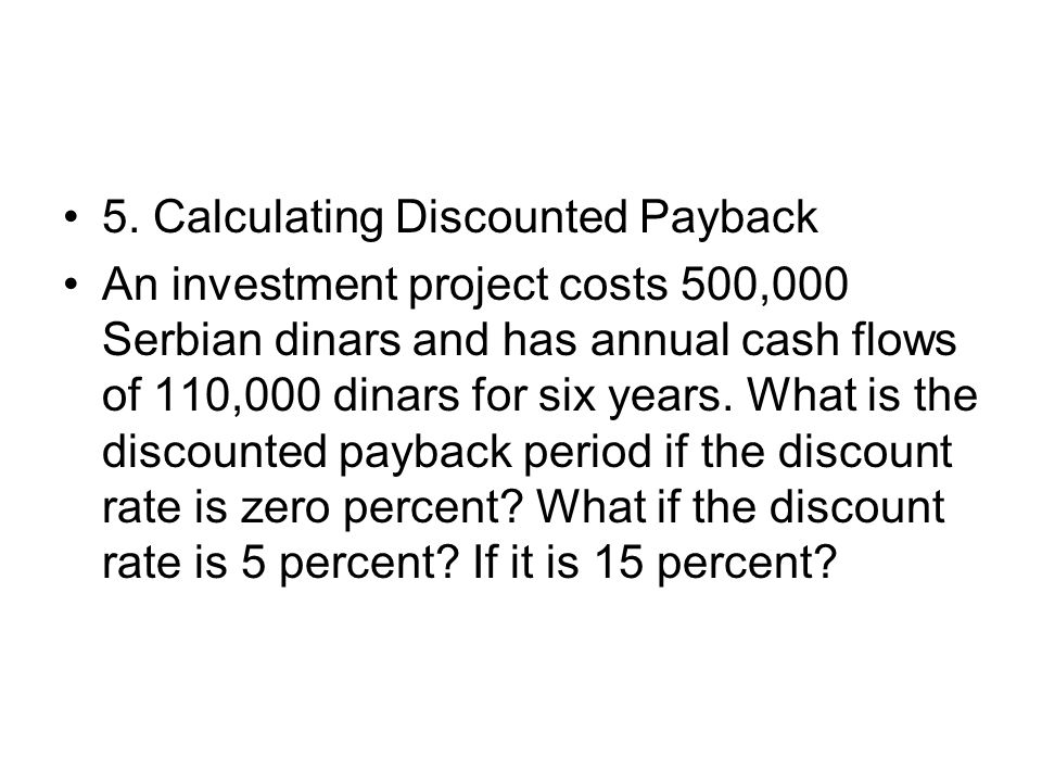 5. Calculating Discounted Payback