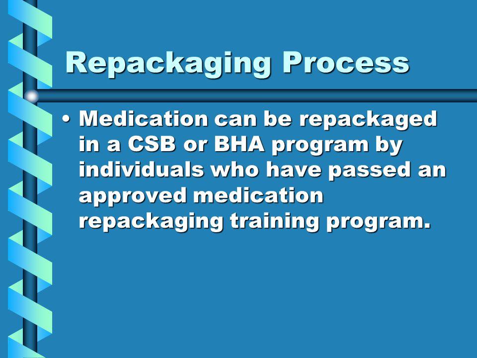 Repackaging Process