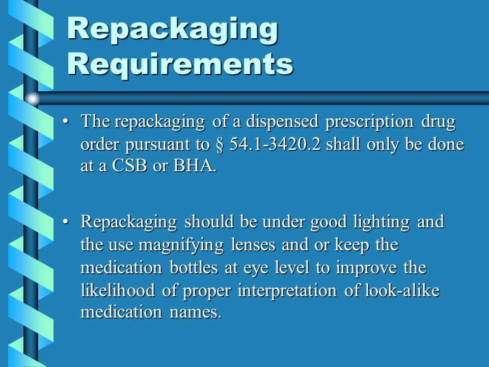 Repackaging Requirements