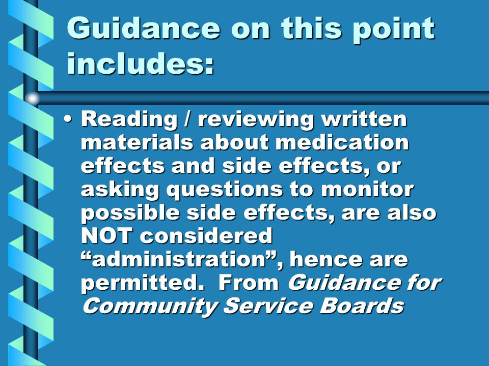 Guidance on this point includes: