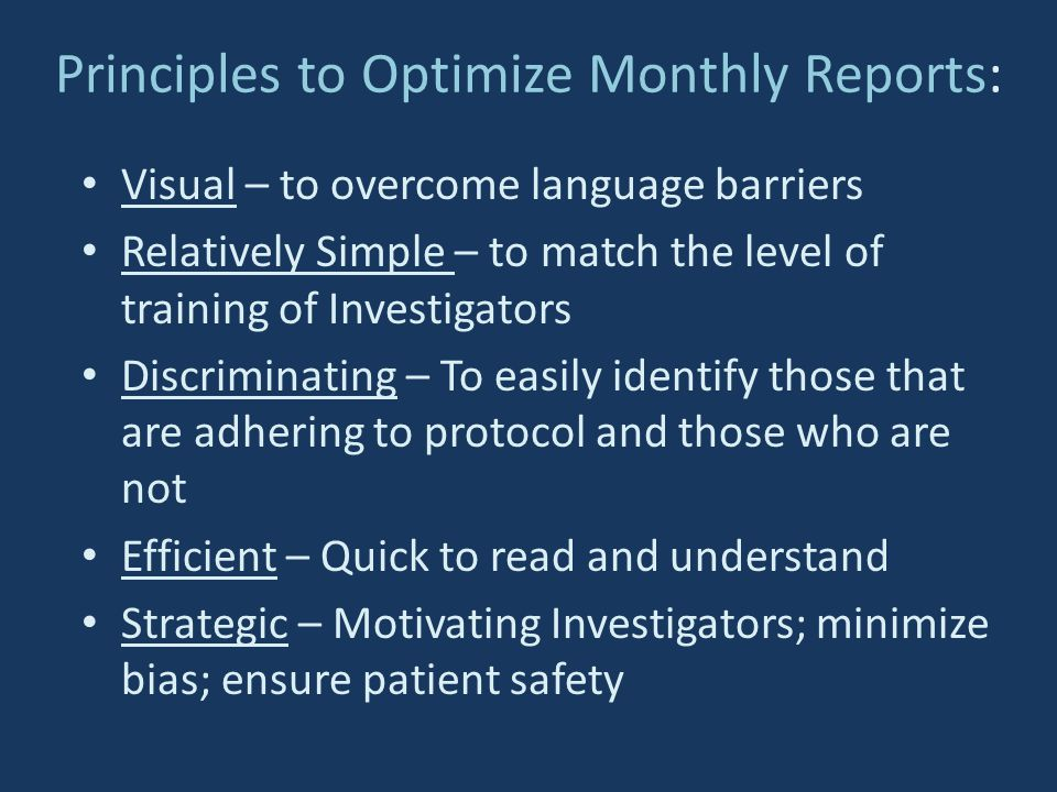 Principles to Optimize Monthly Reports: