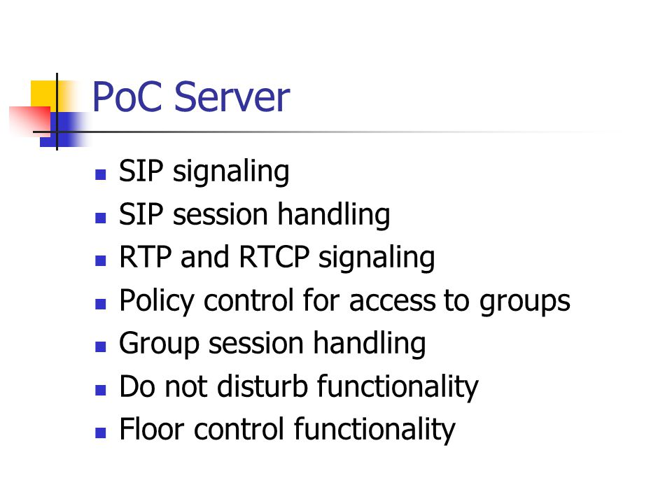 PoC Server SIP signaling SIP session handling RTP and RTCP signaling
