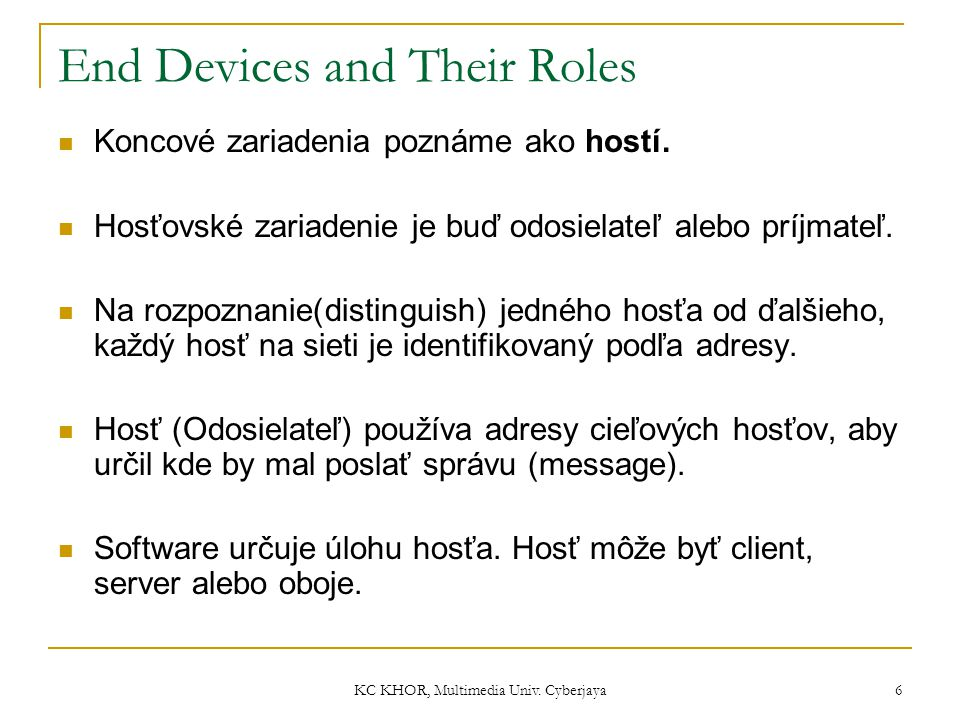 End Devices and Their Roles