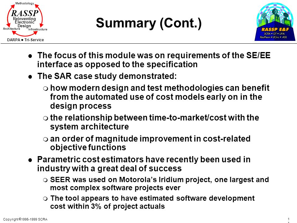 Summary (Cont.) The focus of this module was on requirements of the SE/EE interface as opposed to the specification.