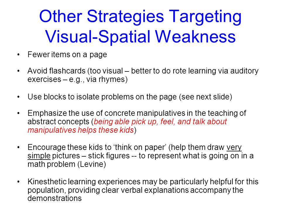 Other Strategies Targeting Visual-Spatial Weakness