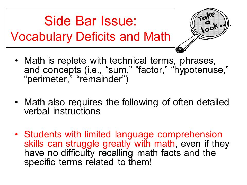 Side Bar Issue: Vocabulary Deficits and Math