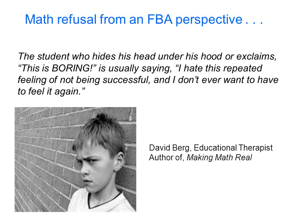 Math refusal from an FBA perspective . . .