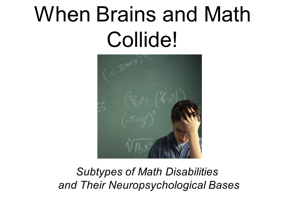 When Brains and Math Collide!