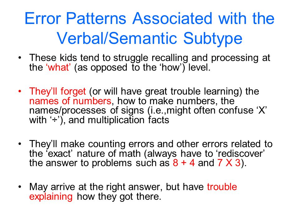 Error Patterns Associated with the Verbal/Semantic Subtype