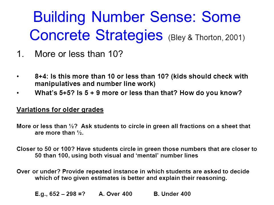 Building Number Sense: Some Concrete Strategies (Bley & Thorton, 2001)