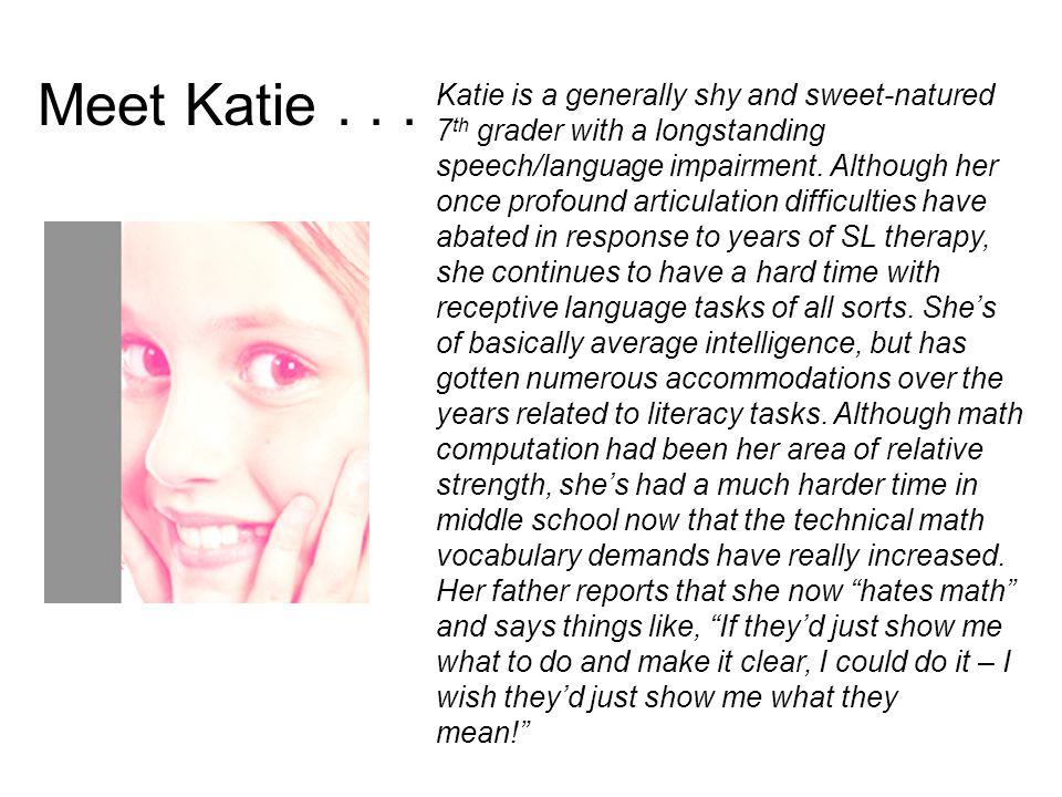 Meet Katie . . .
