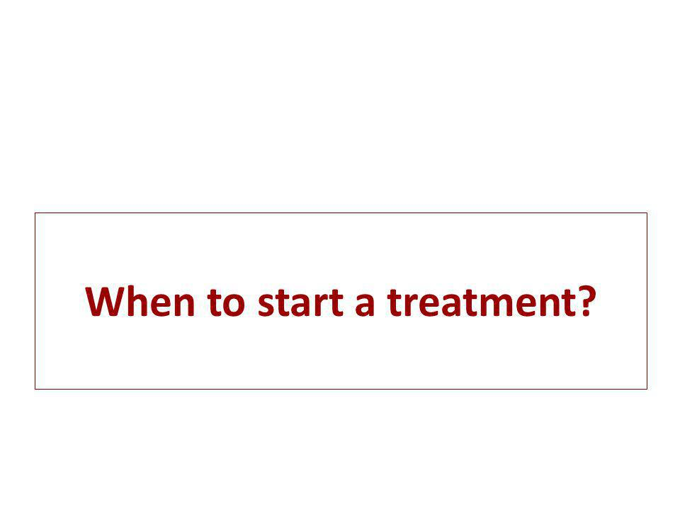 When to start a treatment