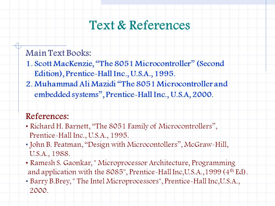Text & References Main Text Books: References: