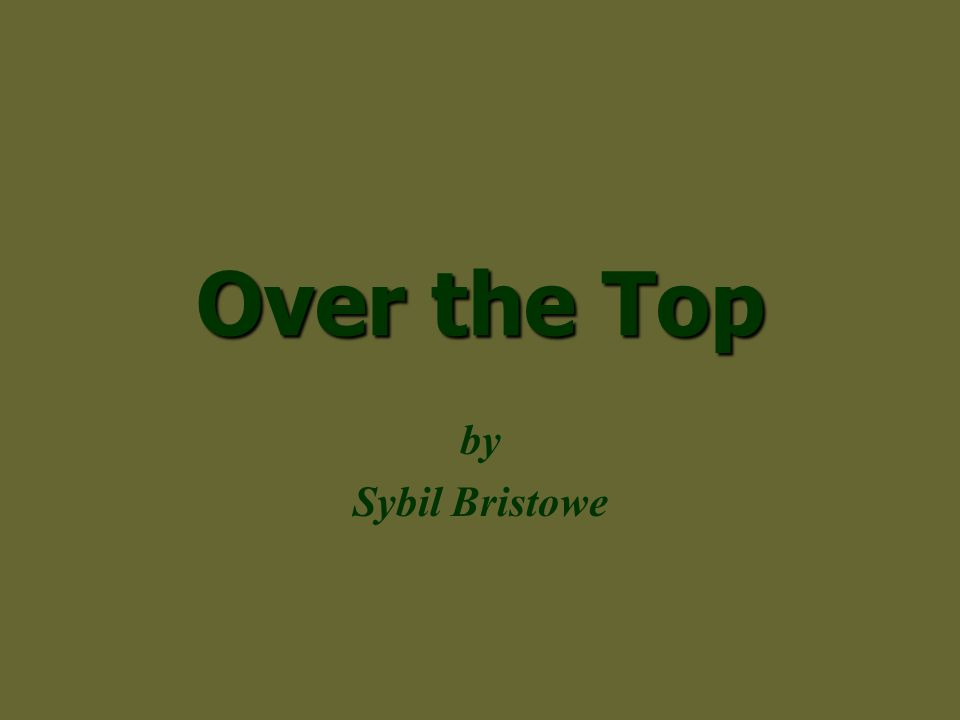 Over the Top by Sybil Bristowe