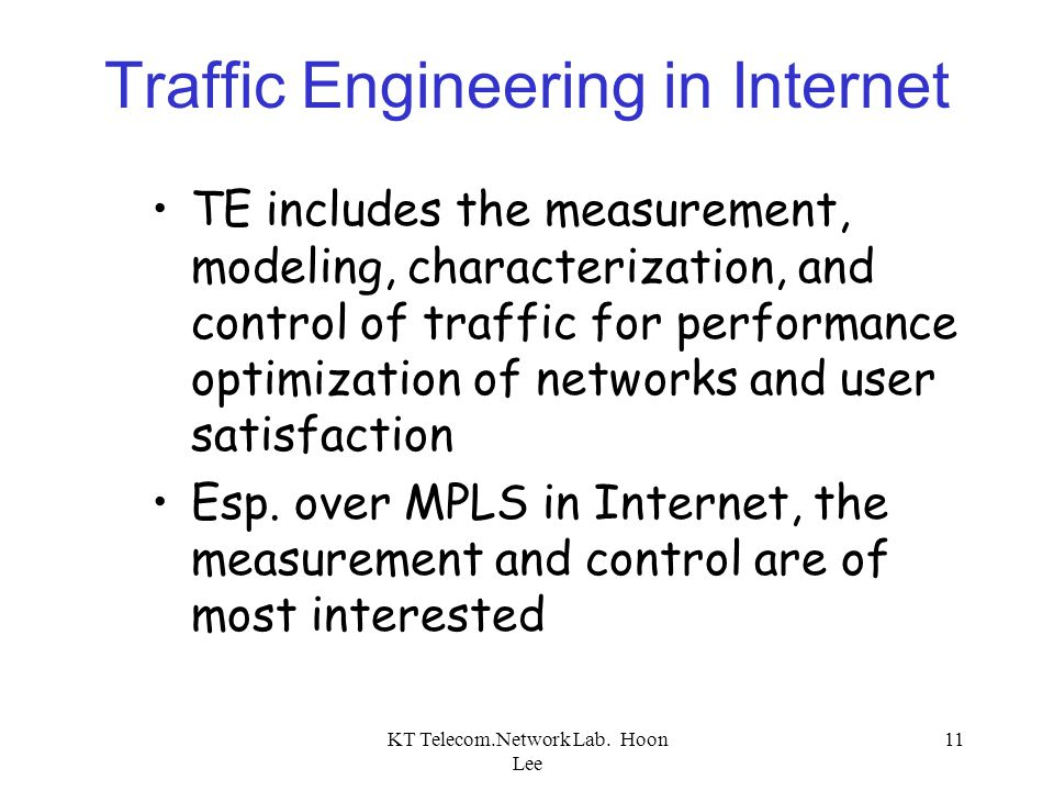 Traffic Engineering in Internet