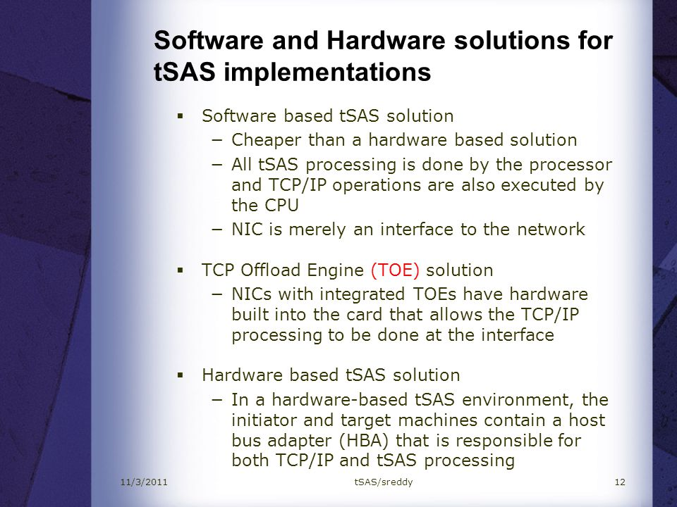 Software and Hardware solutions for tSAS implementations