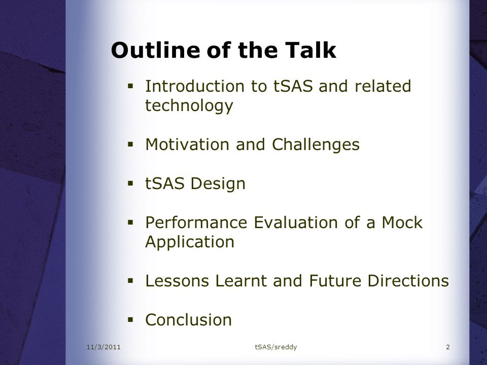 Outline of the Talk Introduction to tSAS and related technology