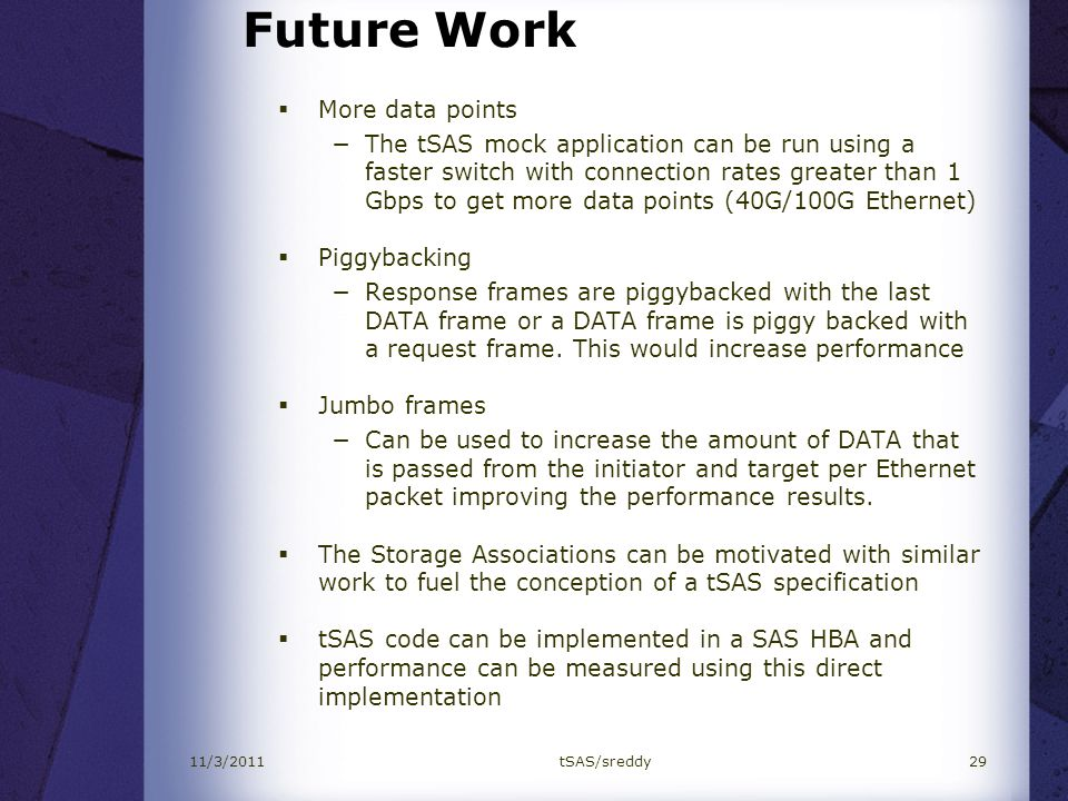 Future Work More data points