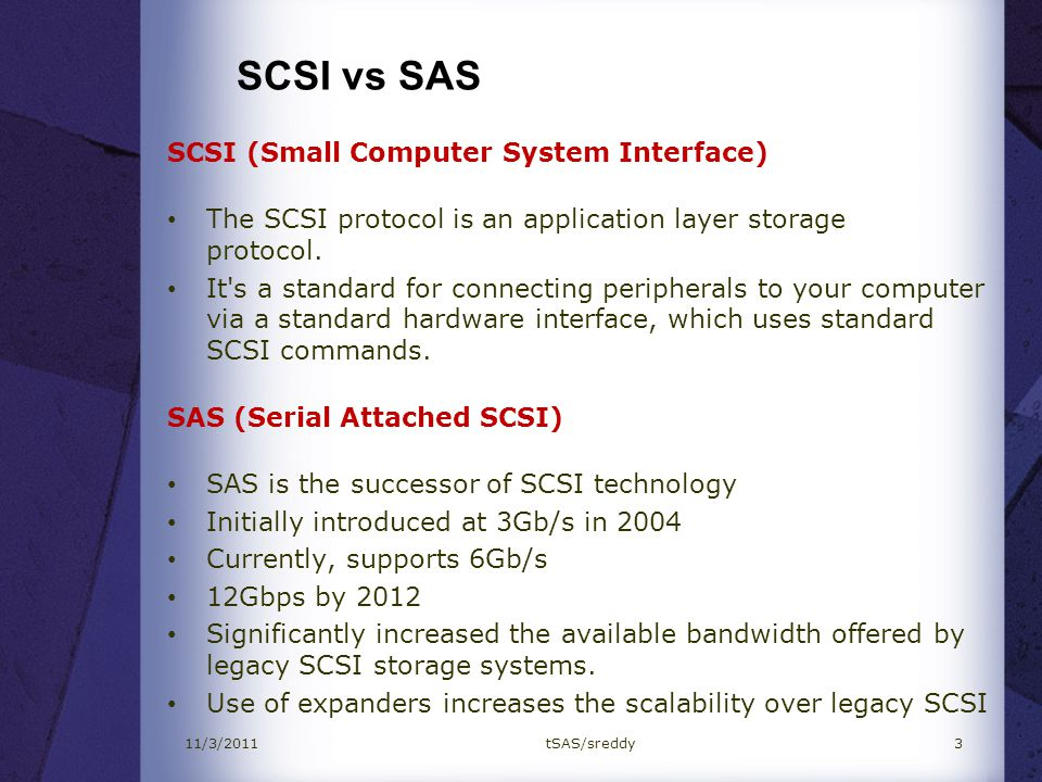 SCSI vs SAS SCSI (Small Computer System Interface)