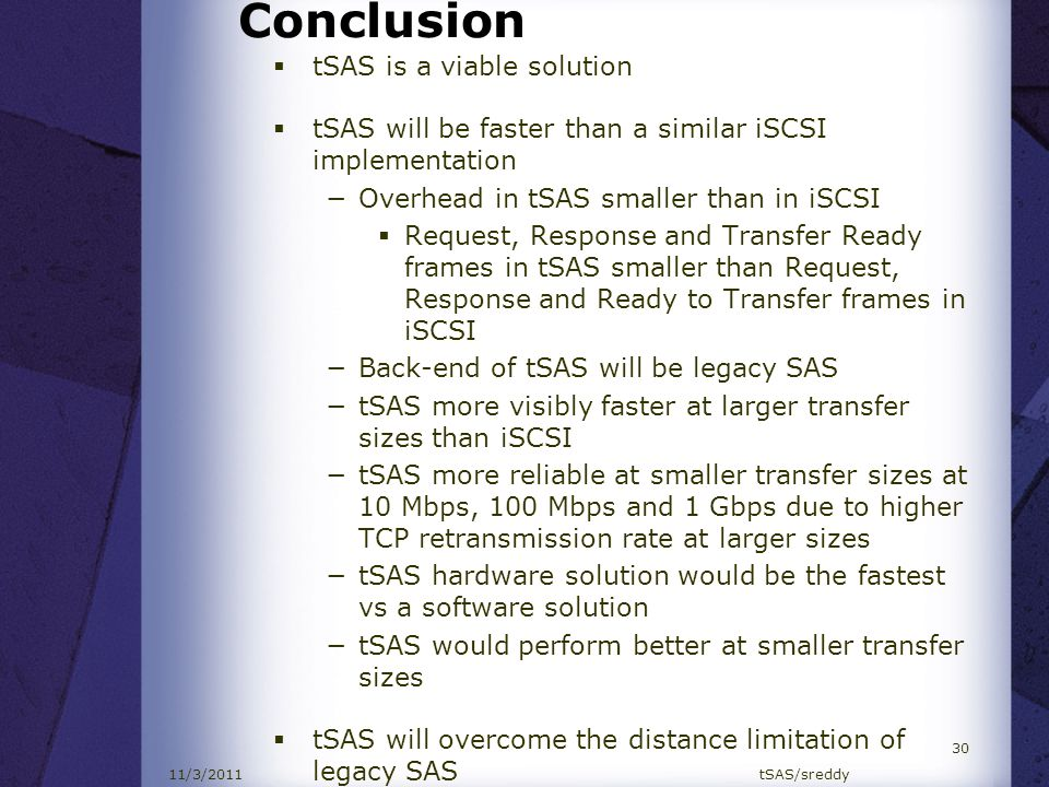 Conclusion tSAS is a viable solution