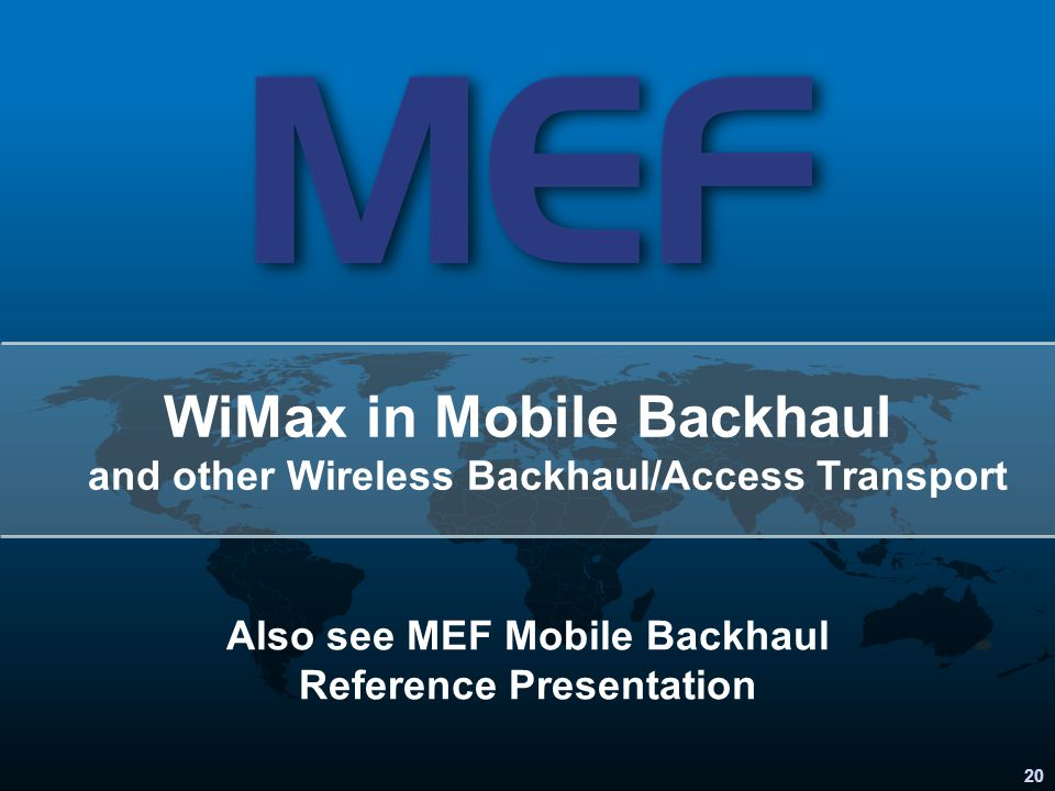 WiMax in Mobile Backhaul and other Wireless Backhaul/Access Transport