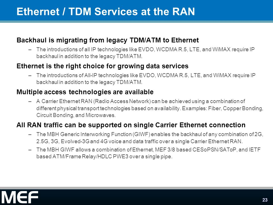 Ethernet / TDM Services at the RAN