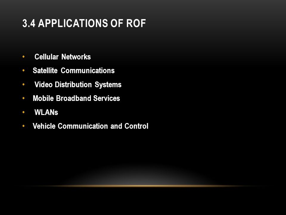 3.4 Applications of RoF Cellular Networks Satellite Communications