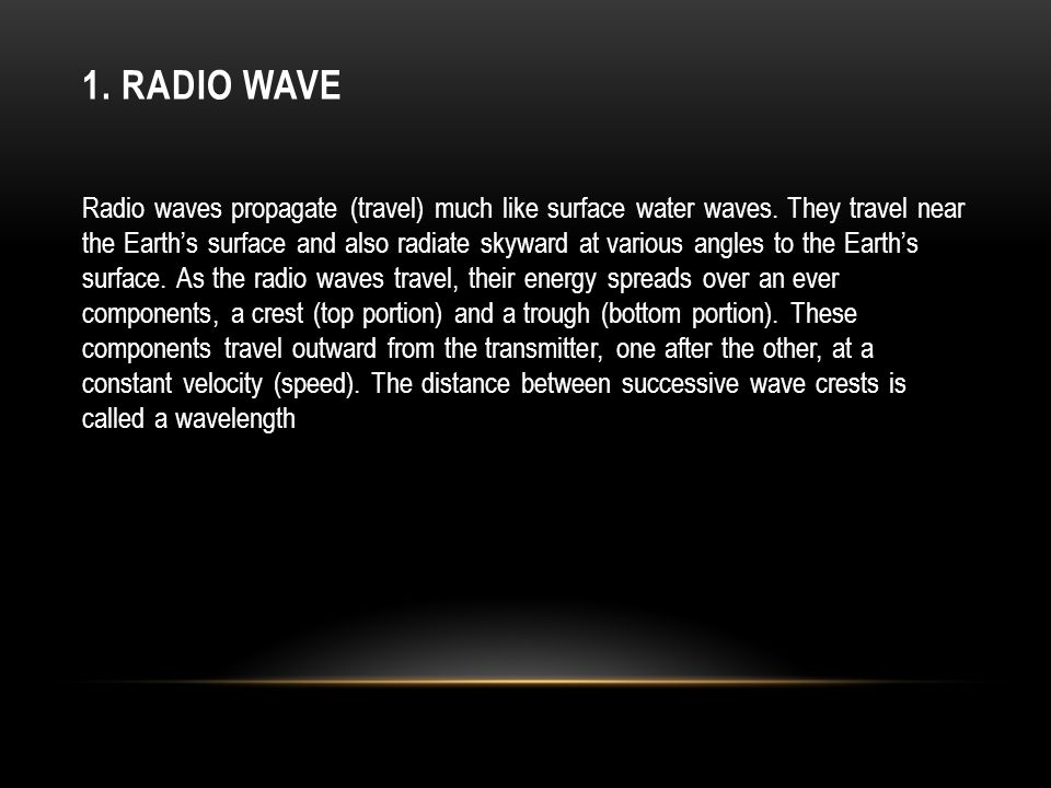 1. Radio Wave
