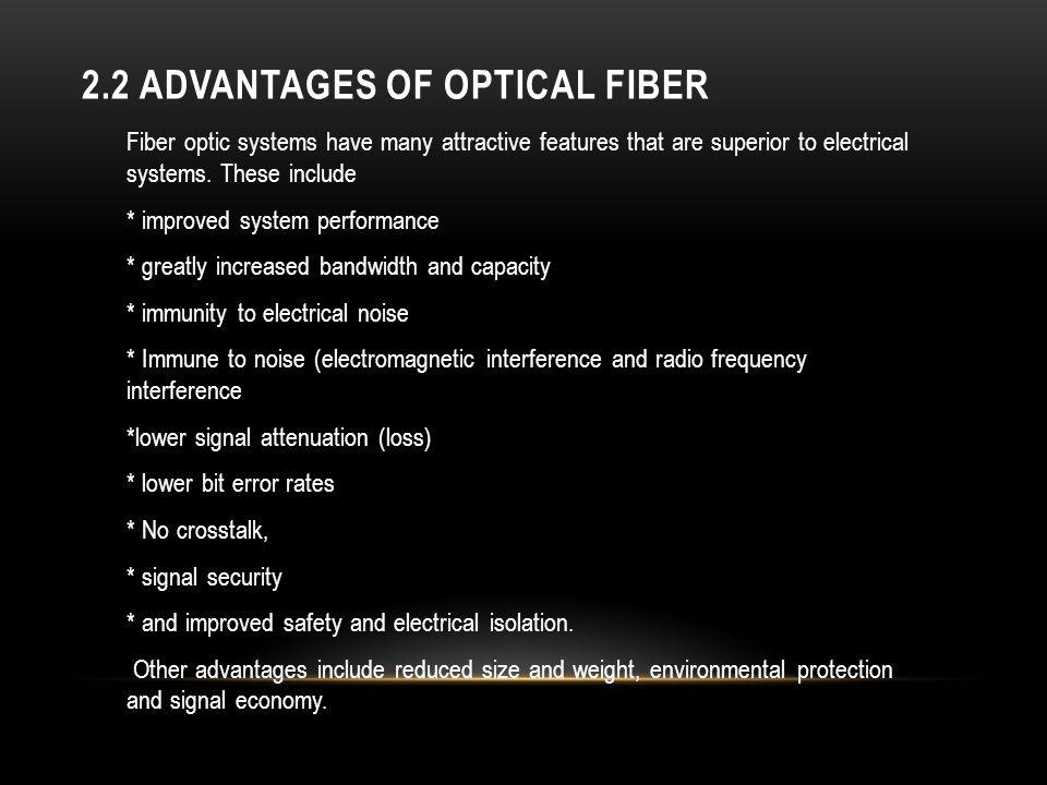 2.2 Advantages of Optical fiber