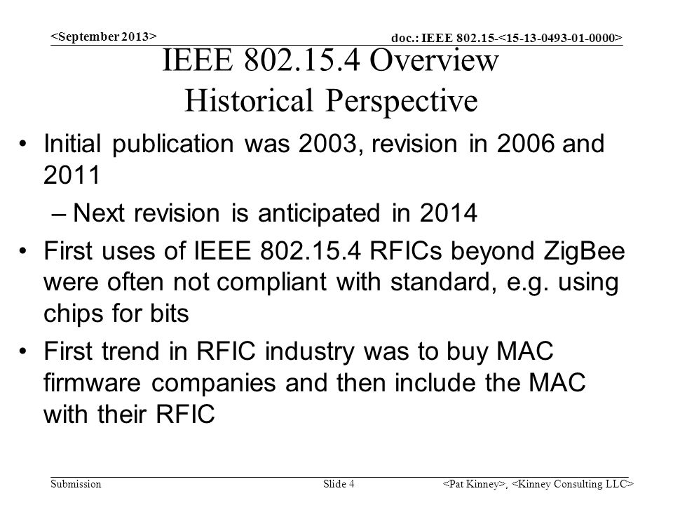 IEEE 802.15.4 Overview Historical Perspective