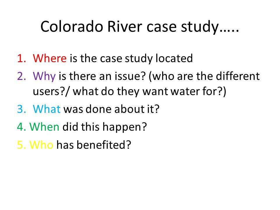 Colorado River case study…..