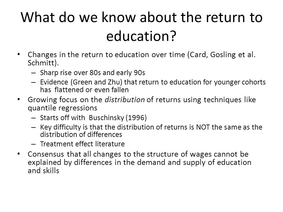 What do we know about the return to education
