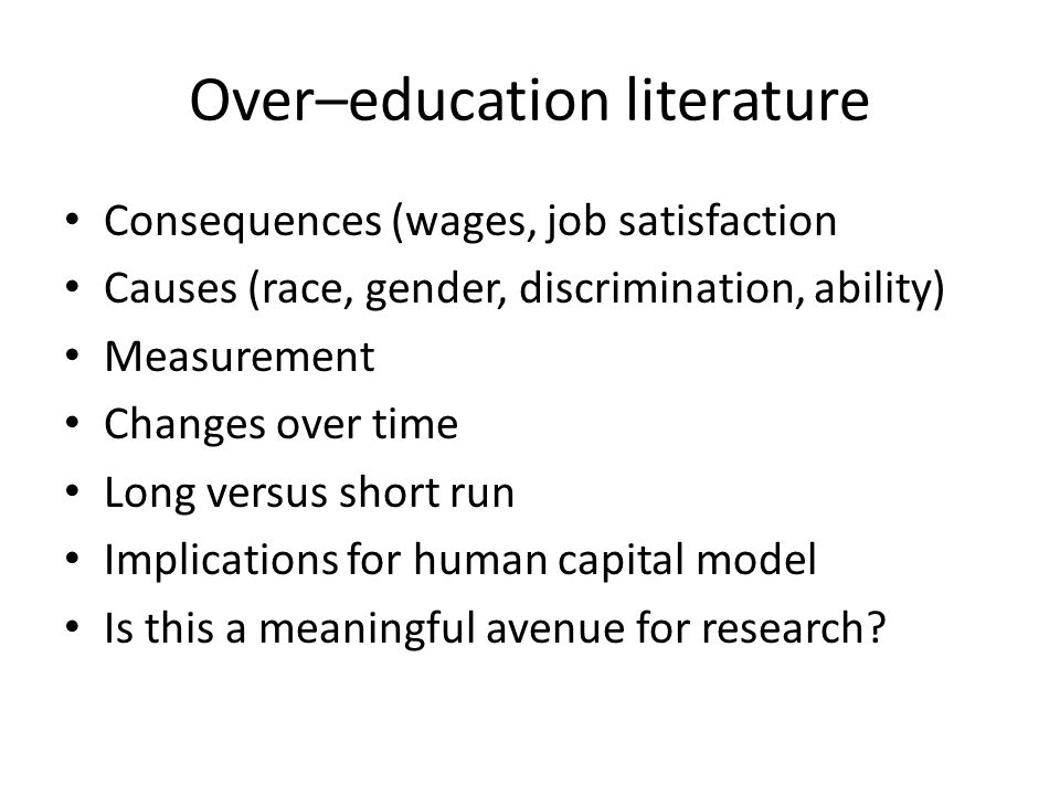 Over–education literature