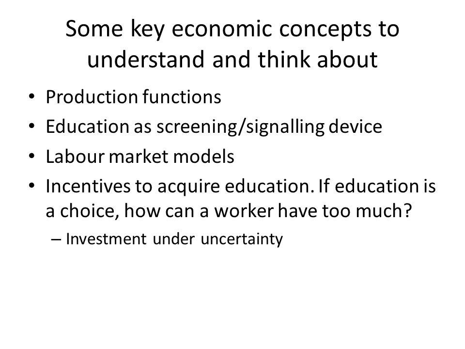 Some key economic concepts to understand and think about