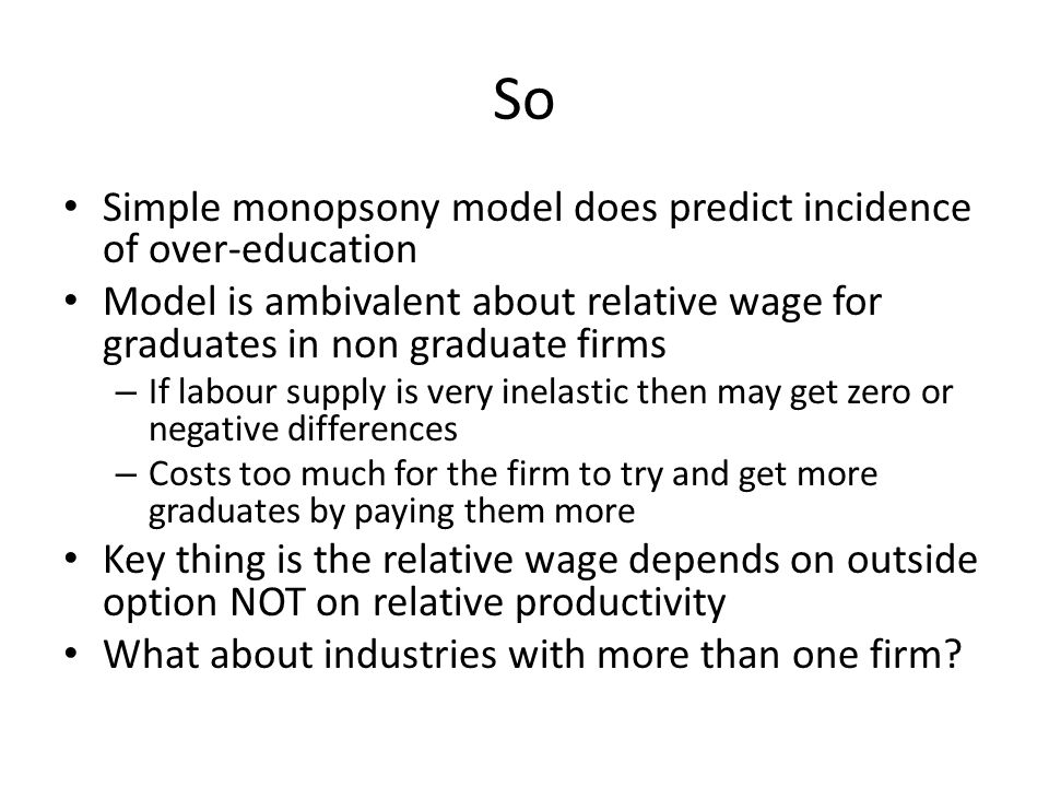 So Simple monopsony model does predict incidence of over-education