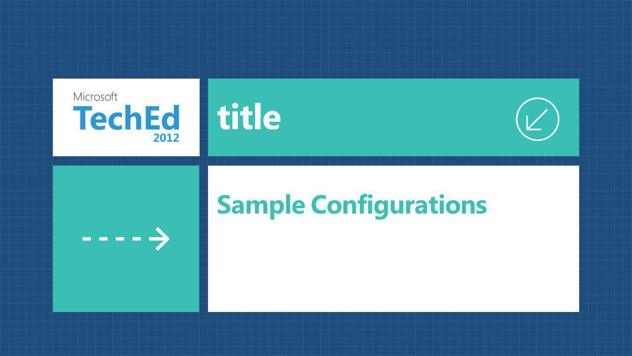 Sample Configurations
