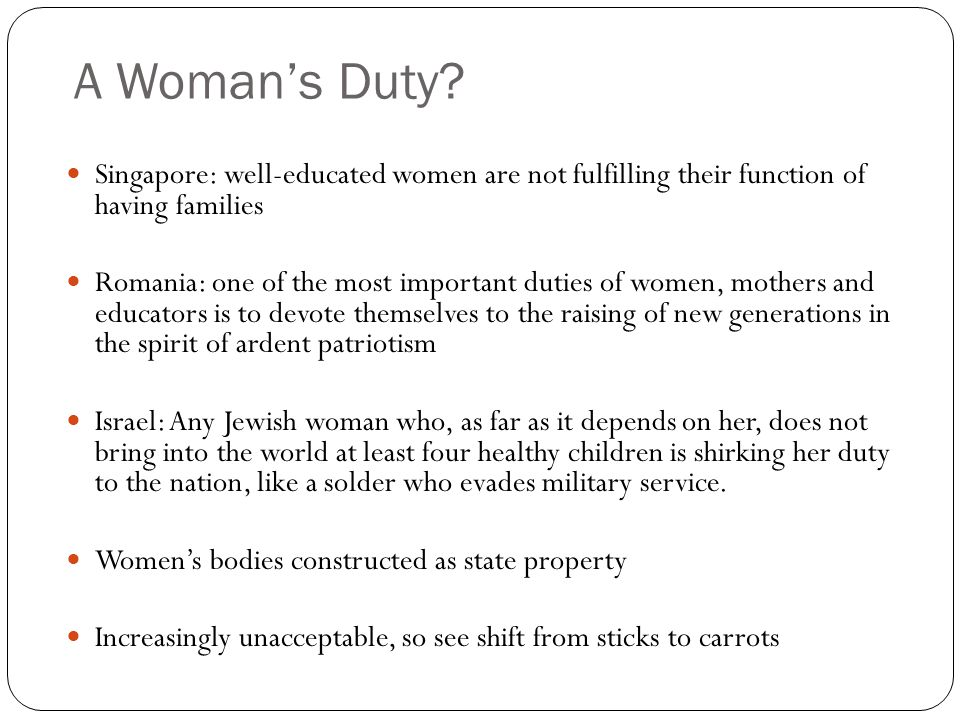 A Woman's Duty Singapore: well-educated women are not fulfilling their function of having families.