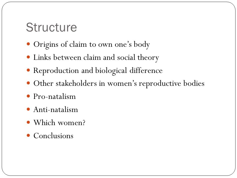 Structure Origins of claim to own one's body