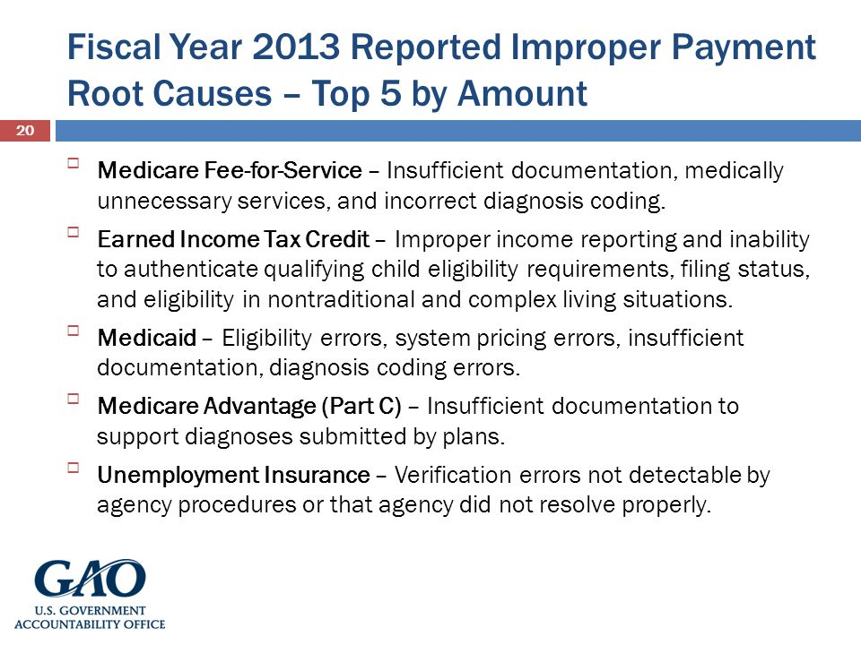 Fiscal Year 2013 Reported Improper Payment Root Causes – Top 5 by Amount