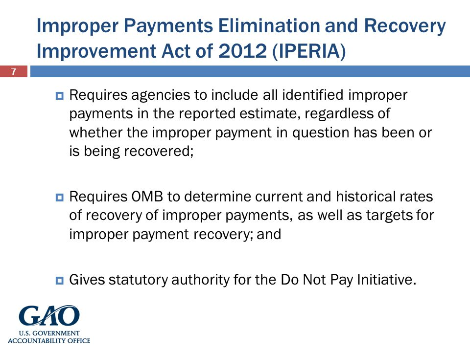 Improper Payments Elimination and Recovery Improvement Act of 2012 (IPERIA)
