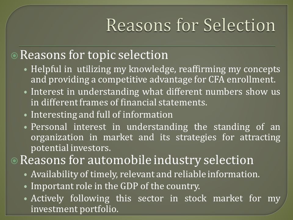 Reasons for Selection Reasons for topic selection