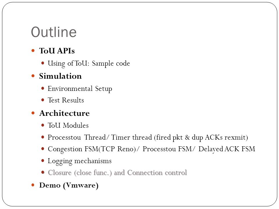 Outline ToU APIs Simulation Architecture Using of ToU: Sample code