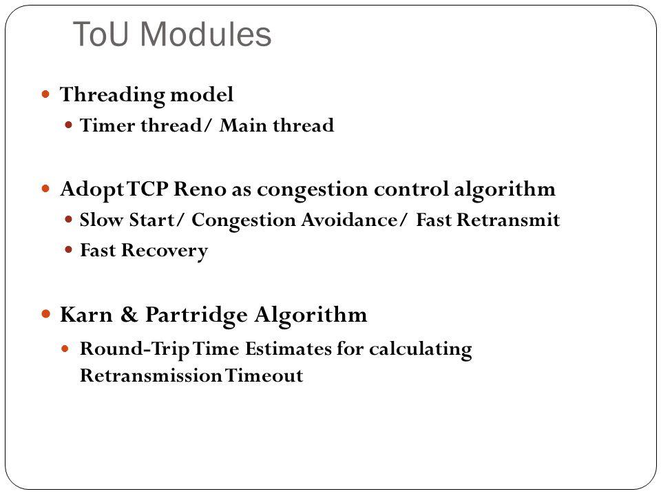 ToU Modules Karn & Partridge Algorithm Threading model