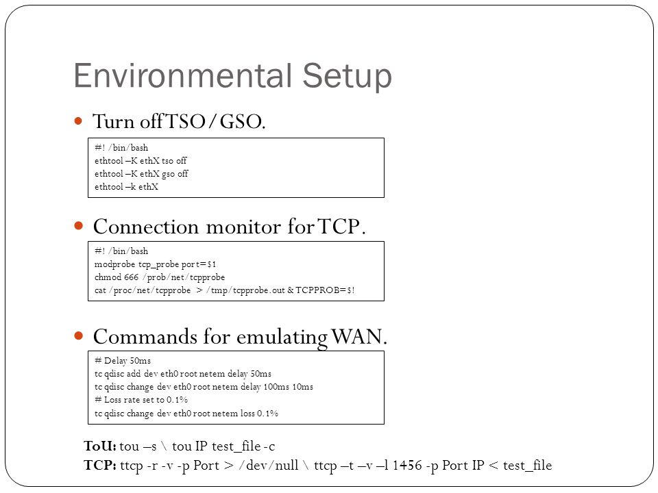 Environmental Setup Connection monitor for TCP.