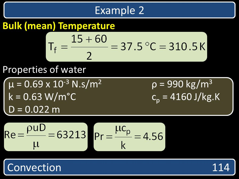 Example 2 Convection 114 Bulk (mean) Temperature Properties of water