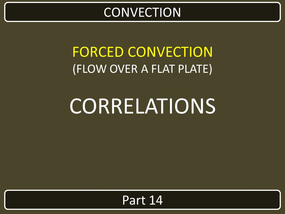 (FLOW OVER A FLAT PLATE)