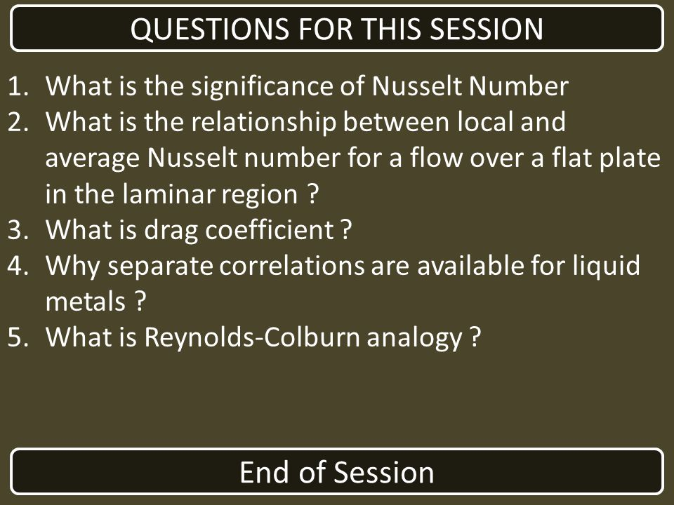 QUESTIONS FOR THIS SESSION