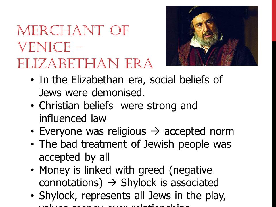 Merchant of Venice – Elizabethan era
