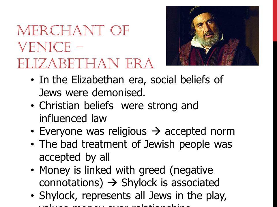 Merchant of Venice – Elizabethan era